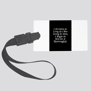 Twilight Hell Quote Large Luggage Tag
