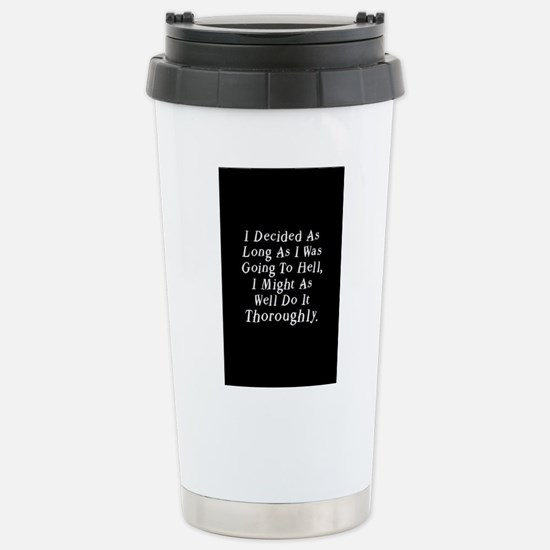Twilight Hell Quote Stainless Steel Travel Mug
