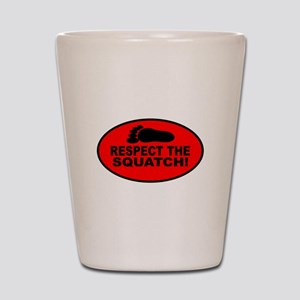 Red RESPECT THE SQUATCH! Shot Glass
