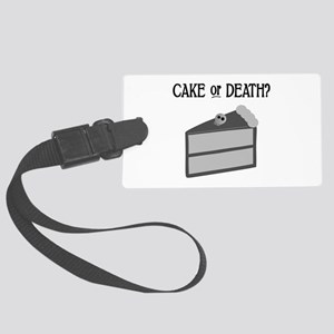 Cake or Death Large Luggage Tag