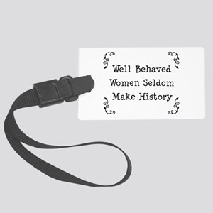 Well Behaved Large Luggage Tag