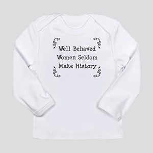 Well Behaved Long Sleeve Infant T-Shirt