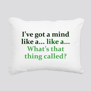 Mind like a... Rectangular Canvas Pillow