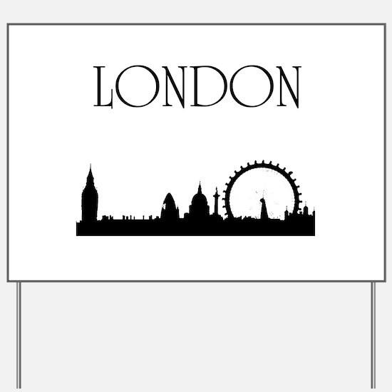 London Yard Sign