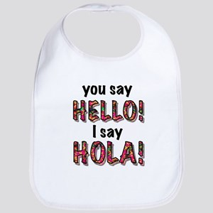 you say hello i say hola, gifts Bib