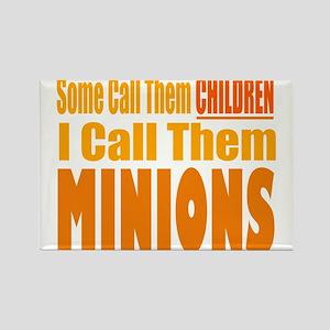 I Call Them Minions Rectangle Magnet