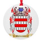 Barbaroux Round Ornament