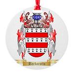 Barbarotto Round Ornament