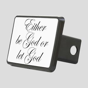 Be God or Let God Rectangular Hitch Cover