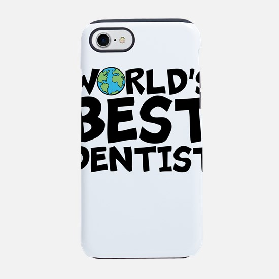World's Best Dentist iPhone 7 Tough Case