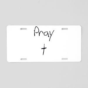 pray Aluminum License Plate