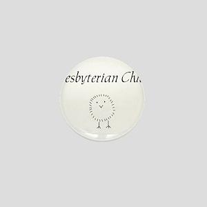 Presbyterian chick Mini Button