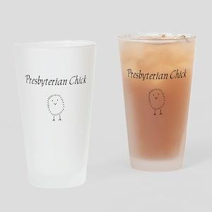Presbyterian chick Drinking Glass