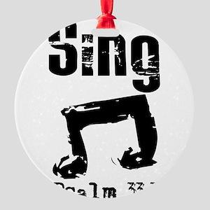 sing psalm 33 Ornament