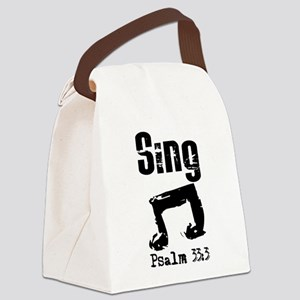 sing psalm 33 Canvas Lunch Bag