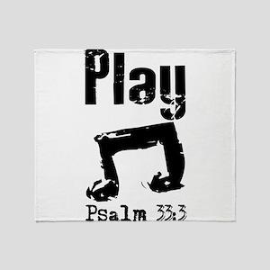 play psalm 33 Throw Blanket