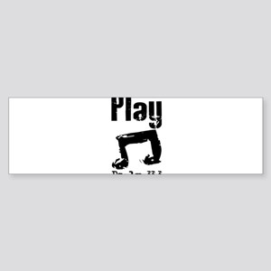 play psalm 33 Bumper Sticker