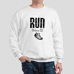 run hebrews Sweatshirt