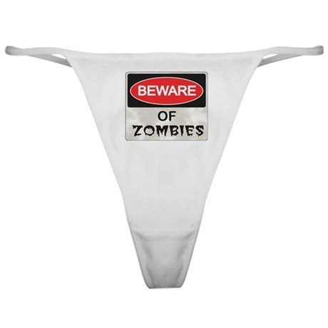 Beware of Zombies Classic Thong