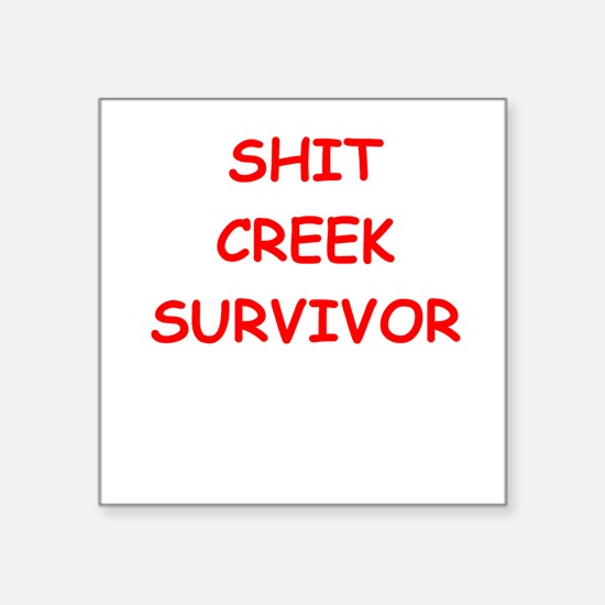 shit creek Sticker
