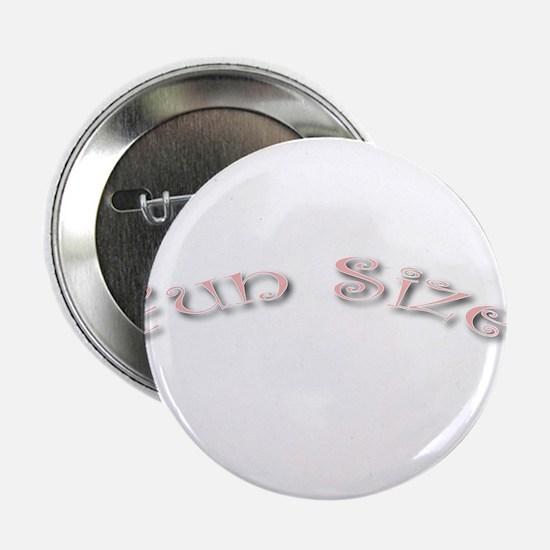"""Fun Size 2.25"""" Button"""