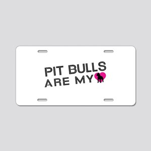 Pit Bulls Are My Love Aluminum License Plate