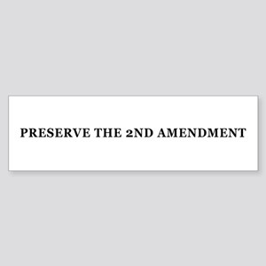 Preserve the 2nd Amendment Bumper Sticker