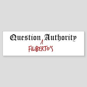 Question Filiberto Authority Bumper Sticker