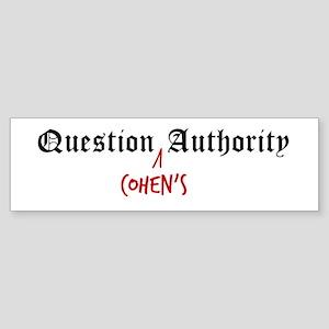 Question Cohen Authority Bumper Sticker