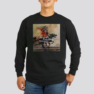 Fear Nothing Long Sleeve T-Shirt