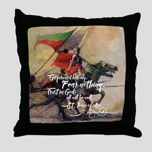 Fear Nothing Throw Pillow