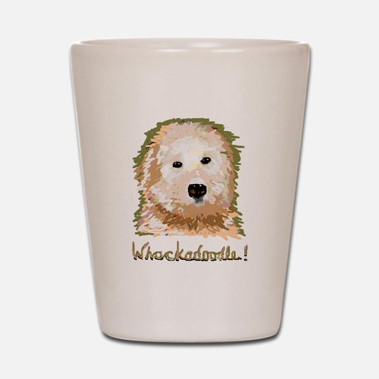 Whackadoodle! - Shot Glass