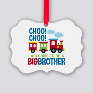 Train Big Brother to be Ornament