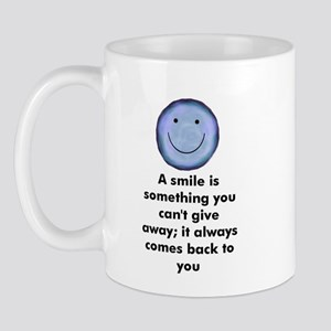 A smile is something you can' Mug
