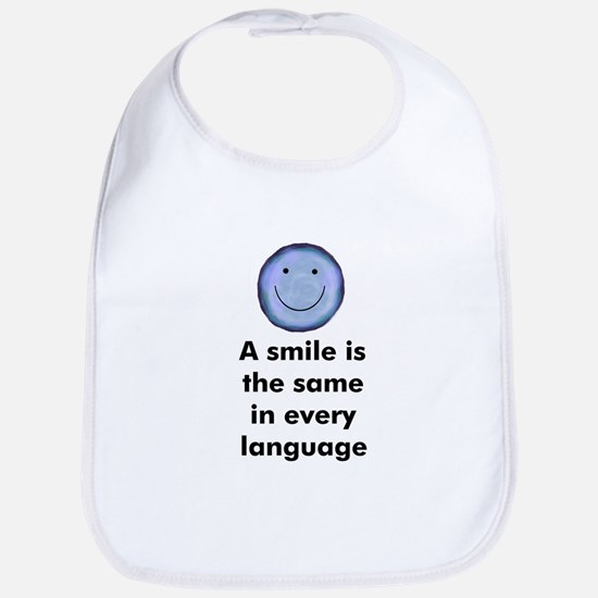 A smile is the same in every  Bib