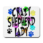 Crazy Shepherd Lady Mousepad