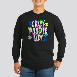 Crazy Poodle Lady Long Sleeve Dark T-Shirt