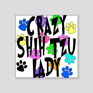 "Crazy Shih Tzu Lady Square Sticker 3"" x 3"""