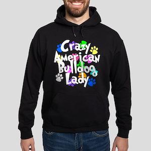 Crazy American Bulldog Lady Hoodie (dark)