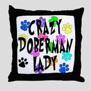 Crazy Doberman Lady Throw Pillow