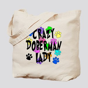 Crazy Doberman Lady Tote Bag