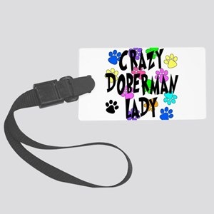 Crazy Doberman Lady Large Luggage Tag