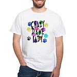 Crazy Dane Lady White T-Shirt