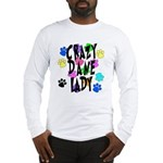 Crazy Dane Lady Long Sleeve T-Shirt