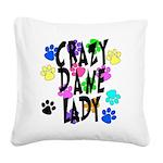 Crazy Dane Lady Square Canvas Pillow