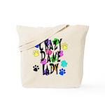 Crazy Dane Lady Tote Bag