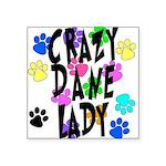 Crazy Dane Lady Square Sticker 3