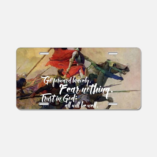 Fear Nothing Aluminum License Plate