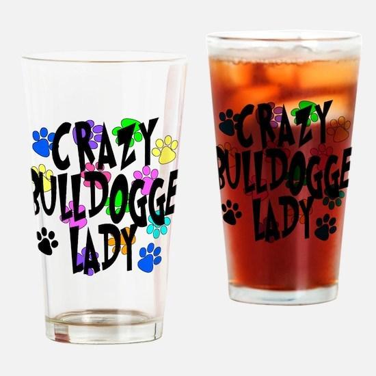 Crazy Bulldogge Lady Drinking Glass