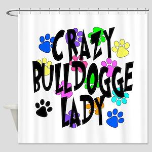 Crazy Bulldogge Lady Shower Curtain